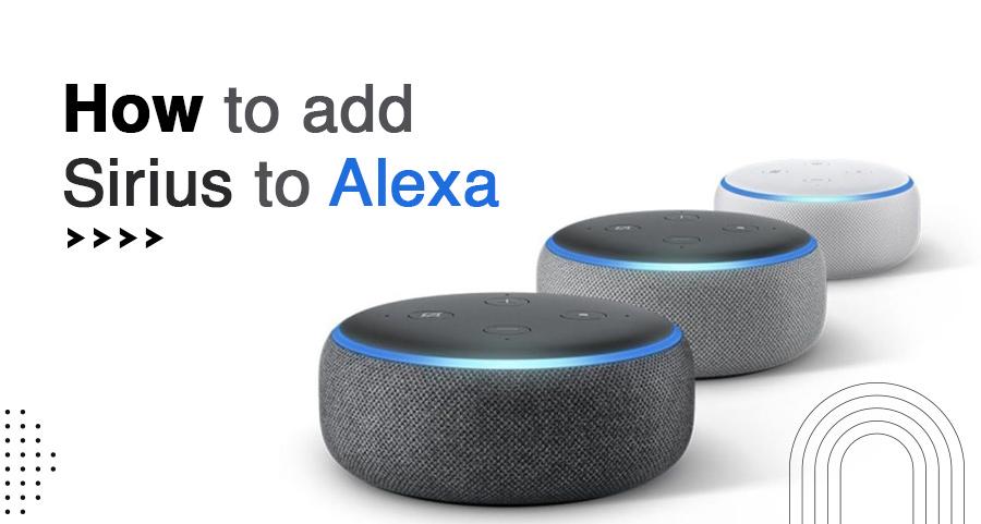 How to Add Sirius to Alexa | SiriusXM on Alexa